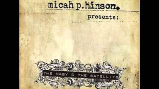Watch Micah P Hinson Or Just Rearrange video