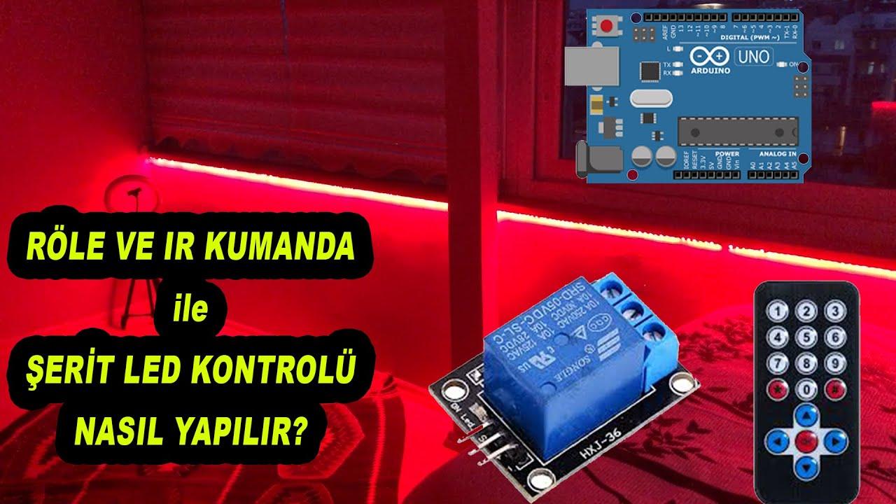 Arduino Röle ve IR Kumanda ile Şerit LED Kontrolü | Akıllı Ev Otomasyonu #2