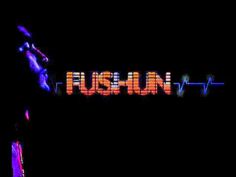 Fushun - Fade Away