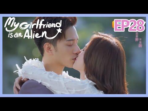 【ENG SUB 】My Girlfriend is an Alien Essence Version EP28——Starring: Wan Peng, Hsu Thassapak