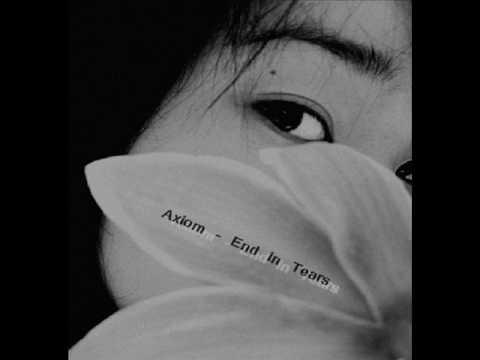 Клип Axiom - End In Tears