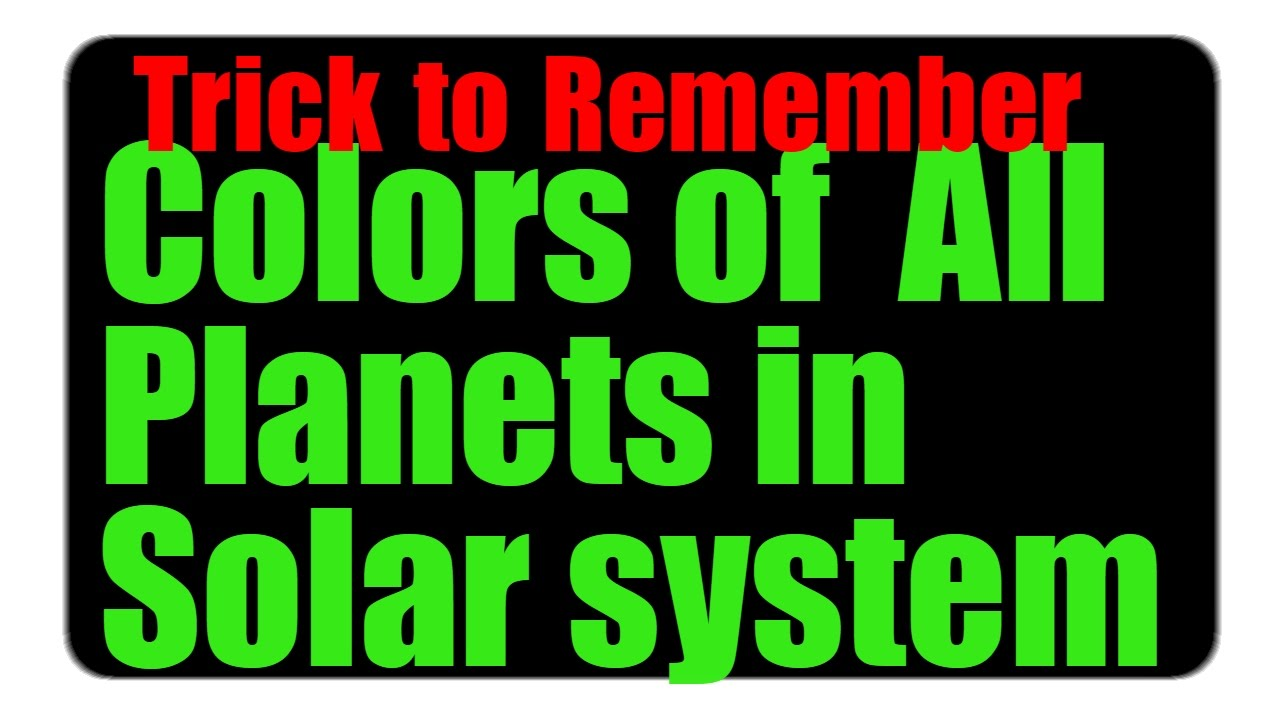 TRICKS TO REMEMBER COLORS OF ALL PLANETS