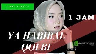 Nissa Sabyan - Ya Habibal Qolbi 1 Jam