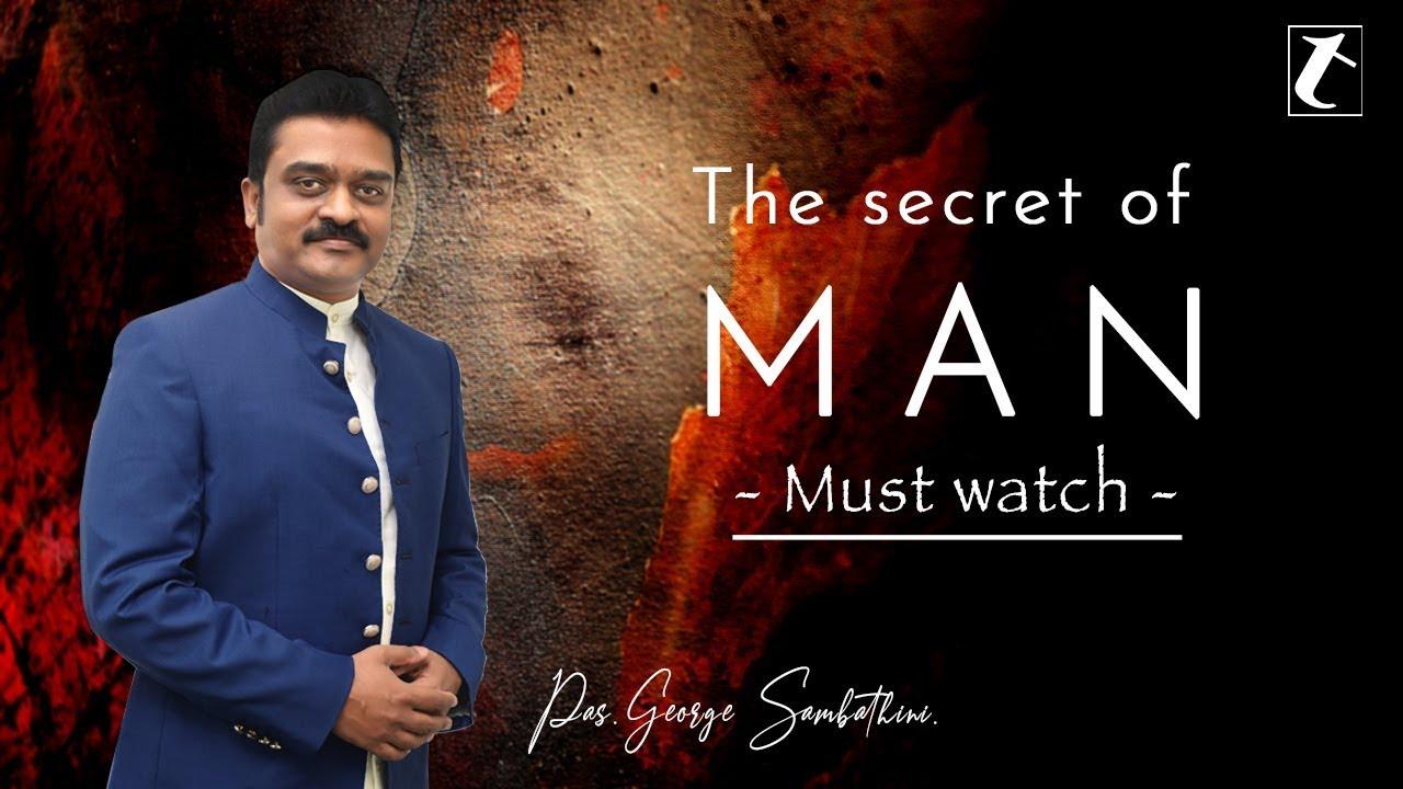 Pastor George Sambathini | New Telugu Message | The Secret of Man