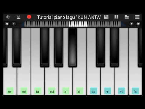 Tutorial Piano Lagu Kun Anta Youtube