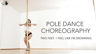 Pole Dance Choreography to Two Feet / Beginners - Intermediate