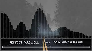 Dora And Dreamland - Perfect Farewell (Official Audio Stream)