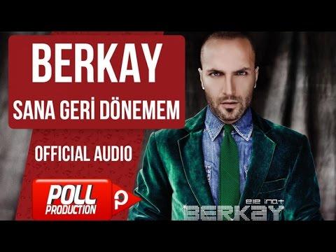 Berkay - Sana Geri Dönemem - ( Official Audio )