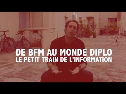 De BFM au Monde Diplo : le petit train de l'information