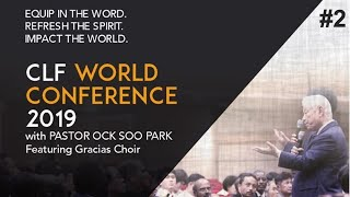 2019 CLF World Conference - 3/5 Morning - Pastor Ock Soo Park