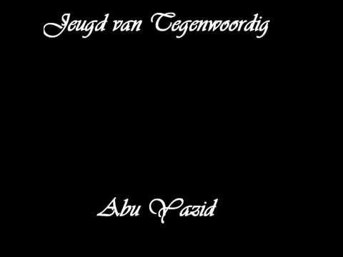 Aboe Yazied - De Jeugd van Tegenwoordig ~Islamforumm