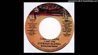 Everton Blender - Take my hand (Stranger Riddim 2003)