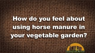 Horse Manure Garden