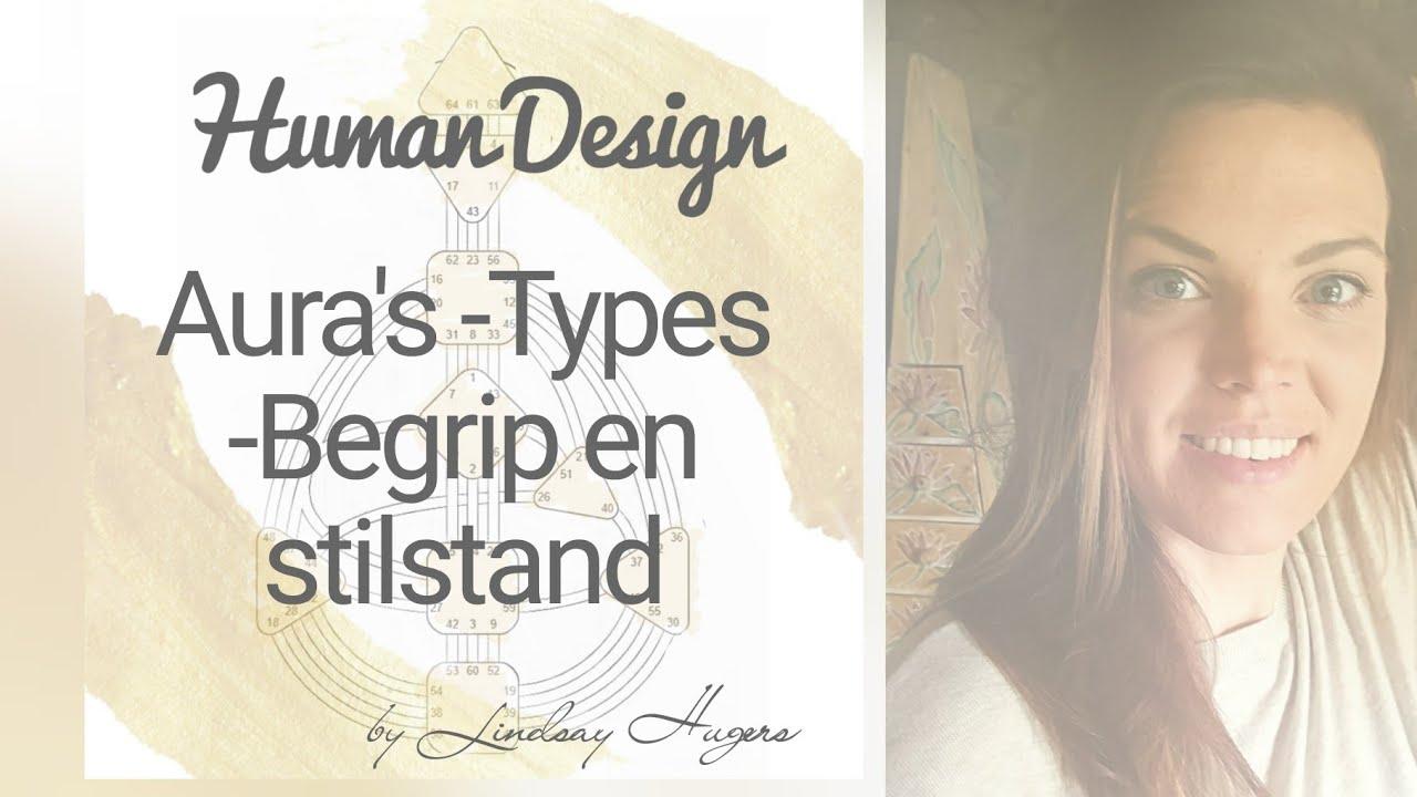 1. Aura's -Types, Begrip en stilstand