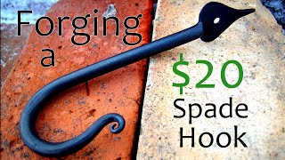 $20 for a Hook? // How to Forge a Hook with a Spade End