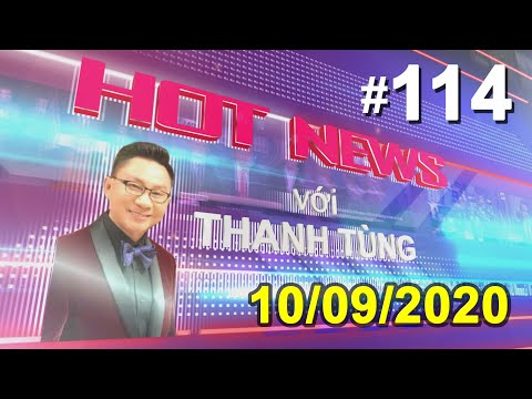 Hot News với Thanh Tùng _Show 114_Oct 09 2020_Hạ Viện Dân Chủ đòi viện dẫn Tu chính án 25….