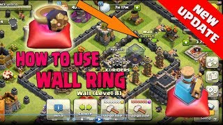 HOW TO USE WALL RING ,BUILDER POTION ,NEW MAGIC ITEMS | NEW UPDATE | clash of clans