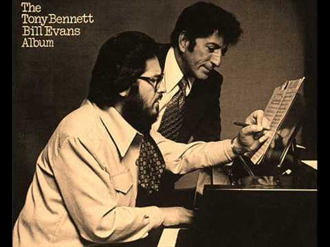 Tony Bennett & Bill Evans - Young And Foolish