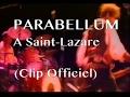 Capture de la vidéo Parabellum - A Saint Lazare (Clip Officiel)