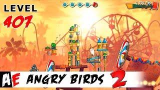 Angry Birds 2 LEVEL 407 / Злые птицы 2 УРОВЕНЬ 407