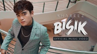 Cover images KHAREEZ - Bisik (Official Music Video)