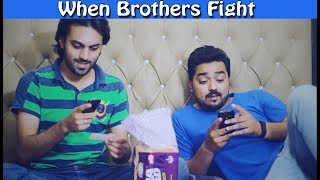 When Brothers Fight | The Idiotz