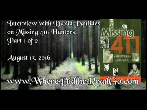 David Paulides on Missing 411 Hunters Part 1 August 13, 2016