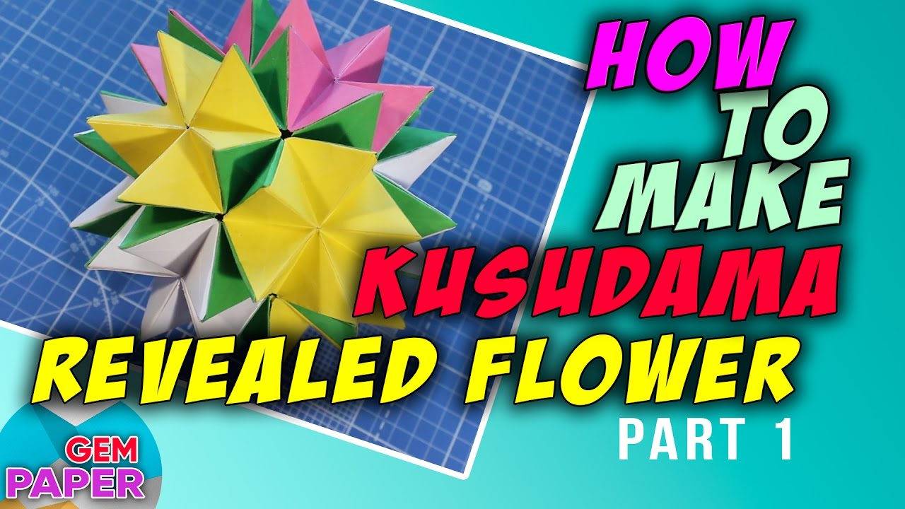 How To Make Revealed Flower Part 1 Youtube