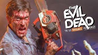 The Evil Dead, La Trilogía | Te Lo Resumo