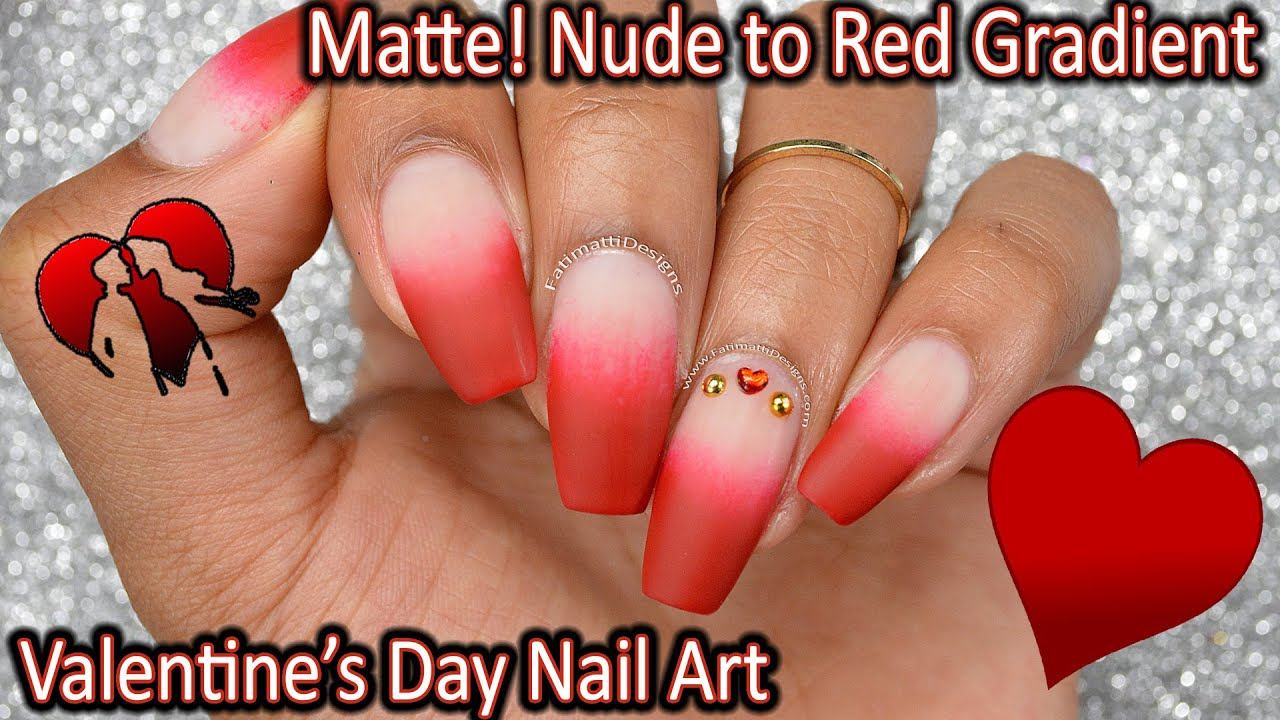 Diy Nude To Red French Tip Gradient Matte V Day Nail Art Youtube