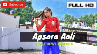 Apsara Aali - Hip Hop Dance Choreography | DAC CREW