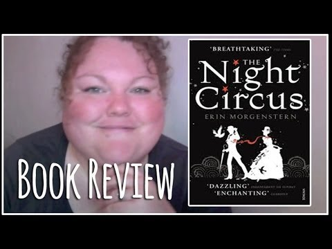 Book review of the Night Circus by Erin Morgenstern