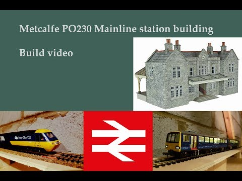 Metcalfe PO230 Station building build