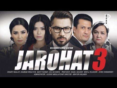 Jarohat (o'zbek Film) 3 | Жарохат (узбекфильм) 3
