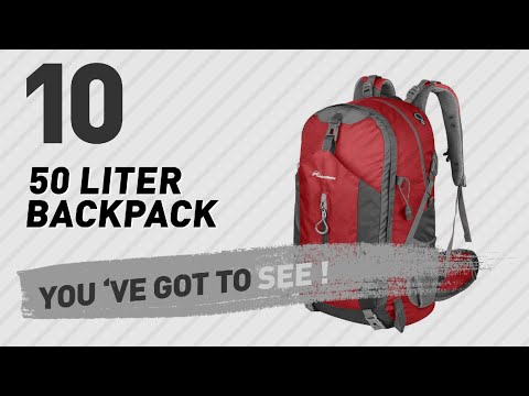 50 Liter Backpack You Will Love To Have // The Most Popular 2017