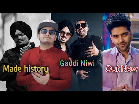 Sidhu moosewala made history | gaddi niwi yo yo honey singh | guru randhawa doob gaye | raftaar mp3