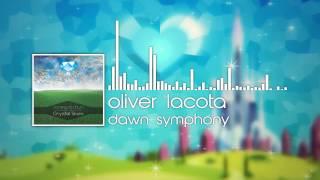 Oliver Lacota - Dawn Symphony [Crystal Skies]
