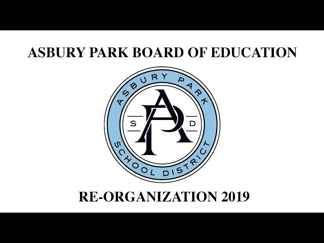 Asbury Park Board of Education - Re-Organization 2019