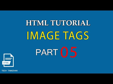 HTML Tutorial For Beginners Tamil - 05 - HTML IMAGE TAGS