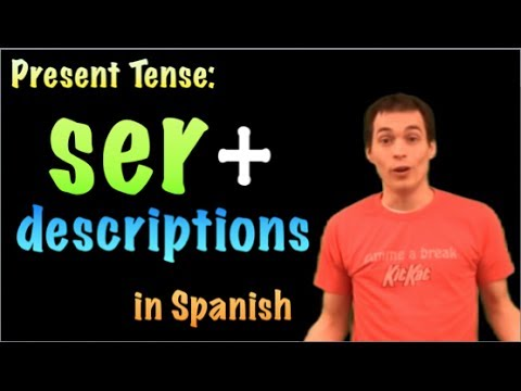 01061 Spanish Lesson -  Present Tense - Ser + descriptions &