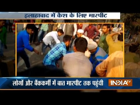 Watch: Locals and bank staff clash in Allahabad over note ban