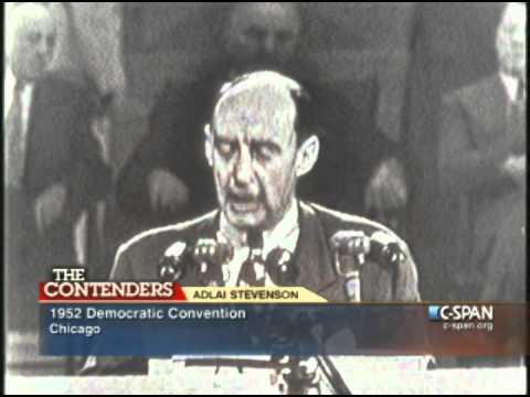 Adlai Stevenson 1952 Convention Speech