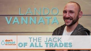 The Jack Of All Trades Featuring Lando Vannata