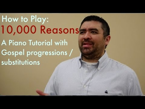 How to play 10,000 Reasons Bless the Lord in a fresh way  Piano Tutorial with gospel flavor