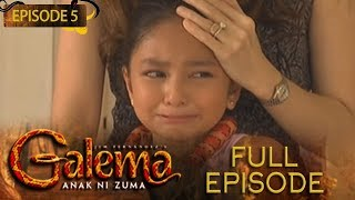 Galema: Anak Ni Zuma | Full Episode 5