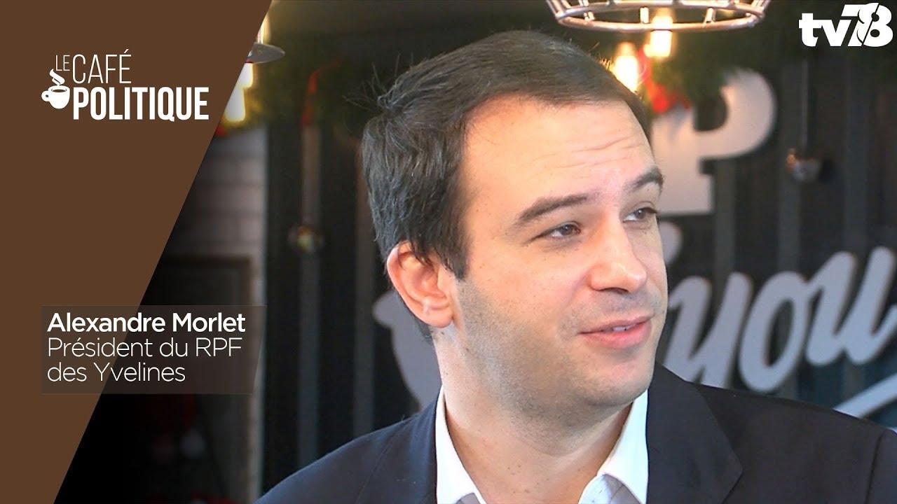 Café Politique n°54 – Alexandre Morlet, Président du RPF des Yvelines