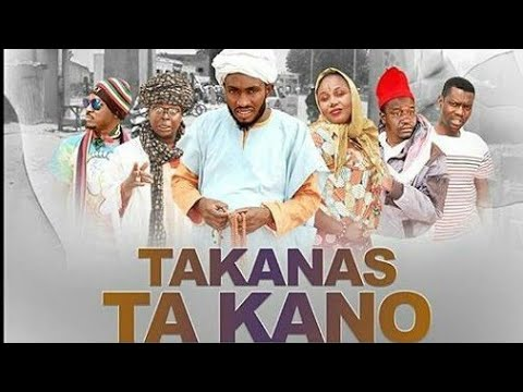 Download TAKANAS TA KANO PART 1 LATEST HAUSA FILM Original