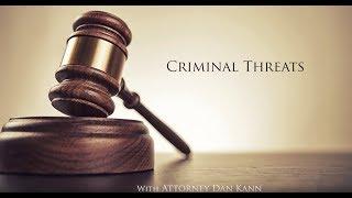 California Criminal Threats Law