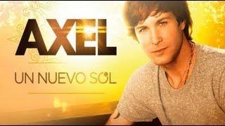 Un nuevo sol - Axel