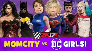 MOM plays WWE 2k17! DC Superhero Girls Battle Royal Family Fun Games by KIDCITY